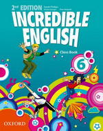 Incredible English 2ed. 6 Class Book